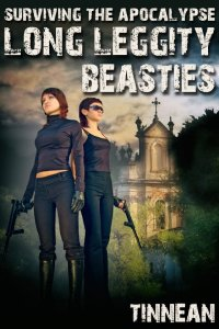 Surviving the Apocalypse: Long Leggity Beasties
