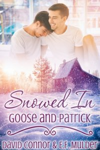 Snowed In: Goose and Patrick