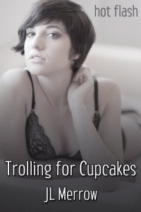 Trolling for Cupcakes
