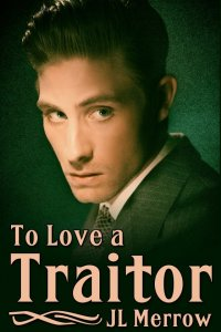 To Love a Traitor [Print]