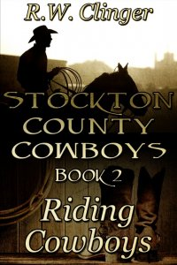 Stockton County Cowboys Book 2: Riding Cowboys [Print]