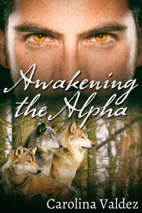 Awakening the Alpha