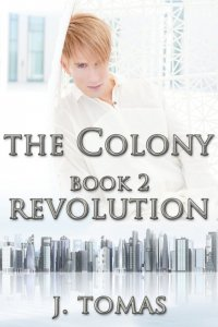 The Colony Book 2: Revolution [Print]
