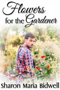 Flowers for the Gardener