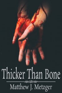 Thicker Than Bone [Print]