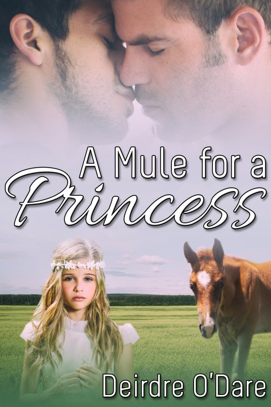 <i>A Mule for a Princess</i> by Deirdre O'Dare