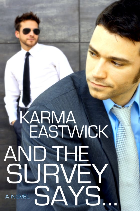 <i>And the Survey Says</i> by Karma Eastwick