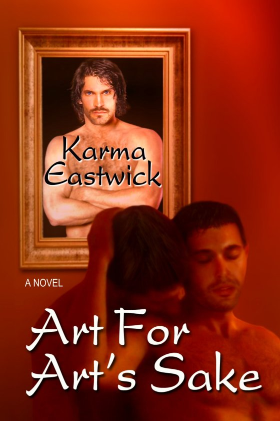 Art for Art's Sake by Karma Eastwick