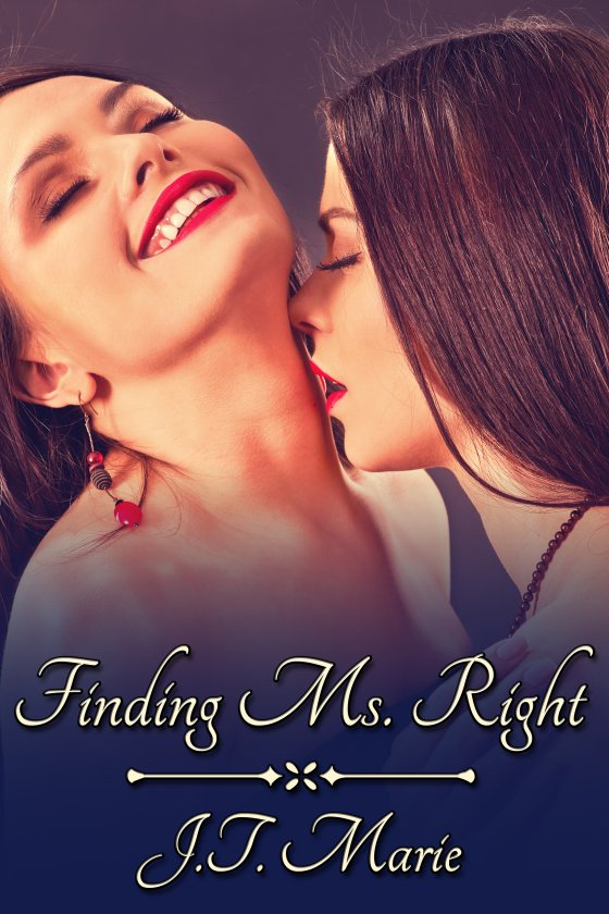 <i>Finding Ms. Right Box Set</i> by J.T. Marie