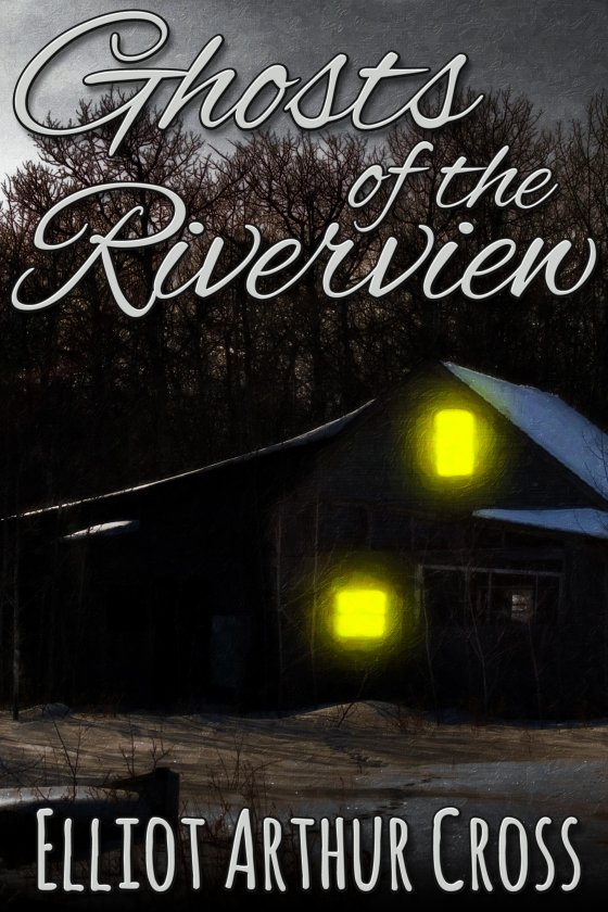 Ghosts of the Riverview