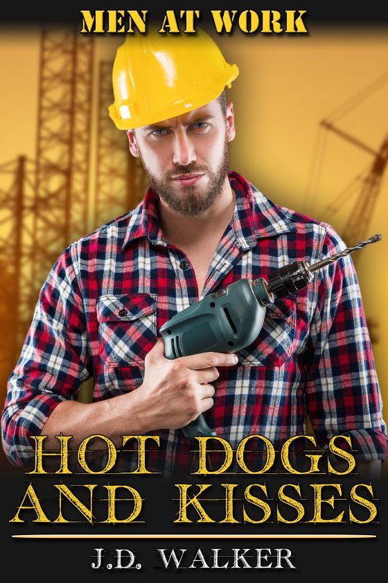 <i>Hot Dogs and Kisses</i> by J.D. Walker