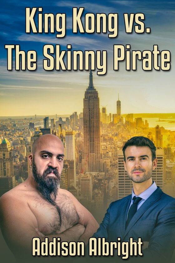 <i>King Kong vs. The Skinny Pirate</i> by Addison Albright