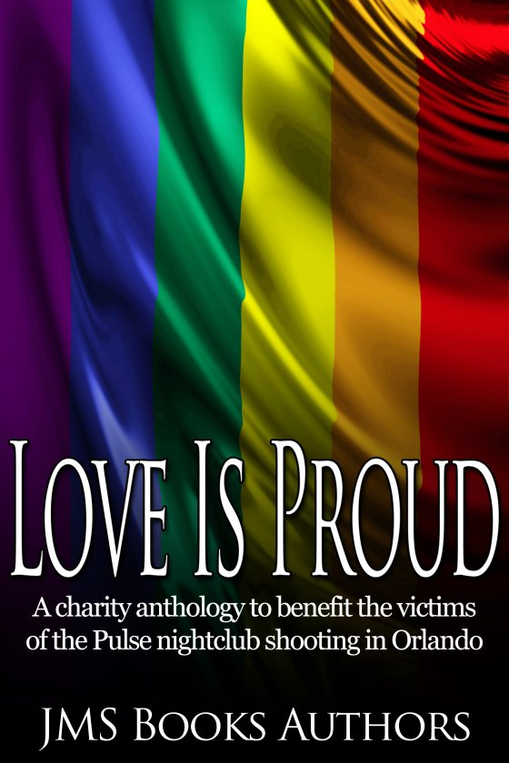 <i>Love Is Proud</i> by JMS Books Authors