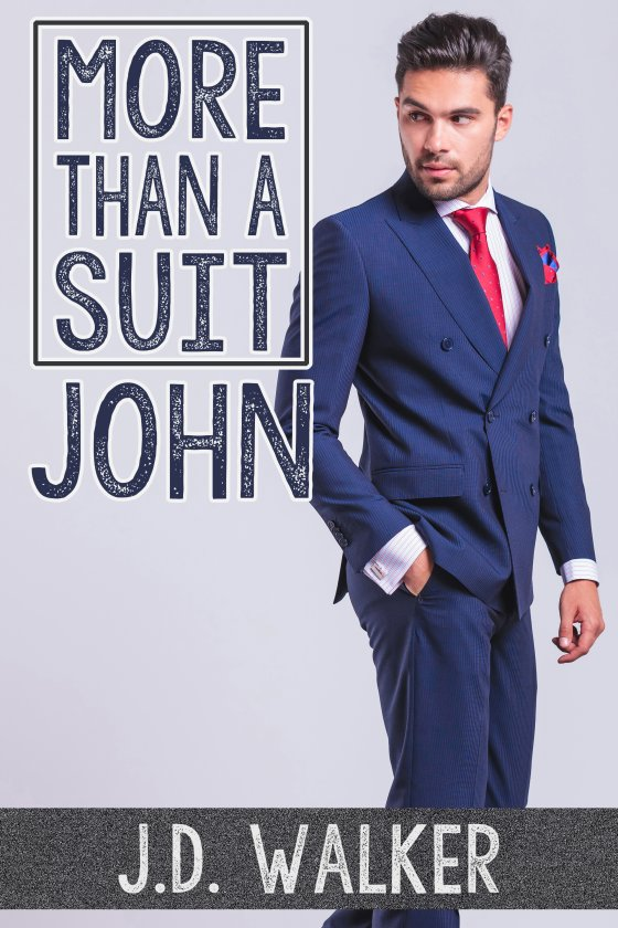 More Than a Suit: John