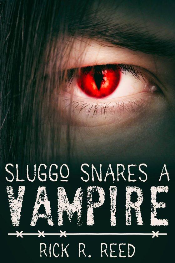 <i>Sluggo Snares a Vampire</i> by Rick R. Reed