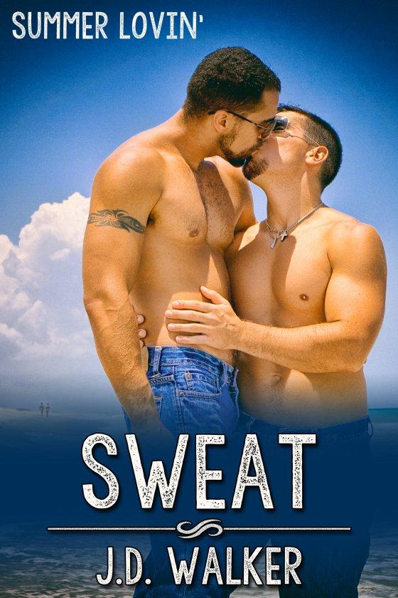 Sweat by J.D. Walker
