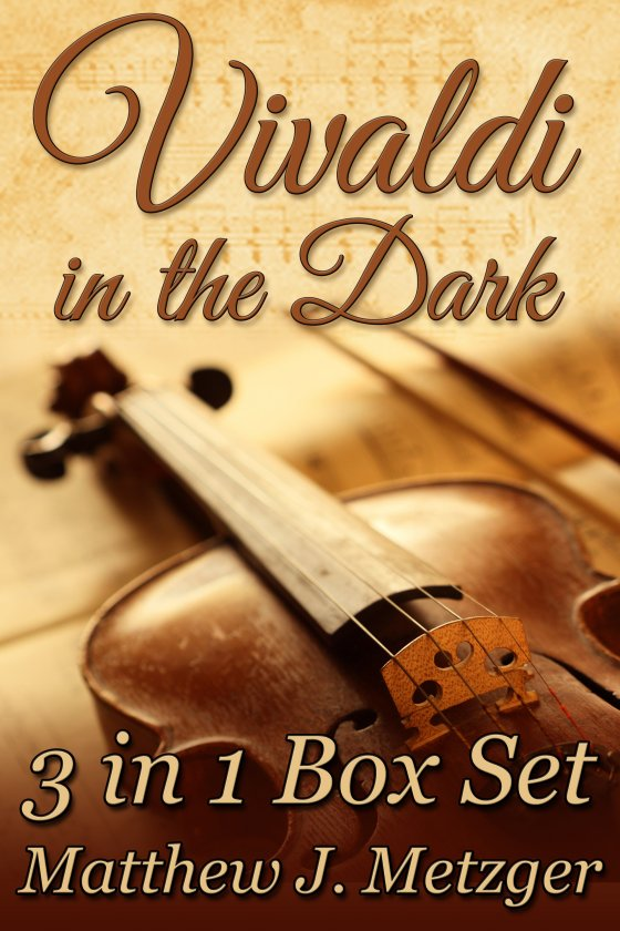 <i>Vivaldi in the Dark Box Set</i> by Matthew J. Metzger