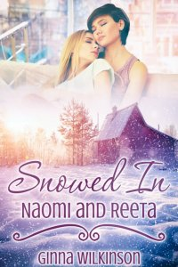 Snowed In: Naomi and Reeta