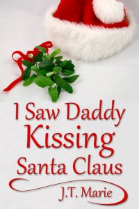 I Saw Daddy Kissing Santa Claus
