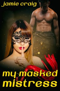 My Masked Mistress