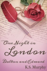 One Night in London: Dalton and Edward