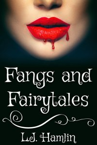 Fangs and Fairytales