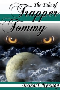 The Tale of Trapper Tommy