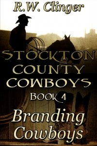 Stockton County Cowboys Book 4: Branding Cowboys