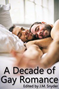 A Decade of Gay Romance [Print]