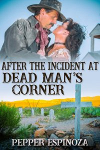 After the Incident at Dead Man's Corner