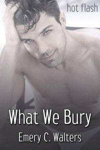 What We Bury