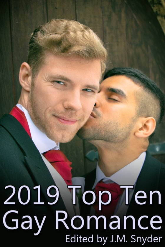 <i>2019 Top Ten Gay Romance</i> edited by J.M. Snyder