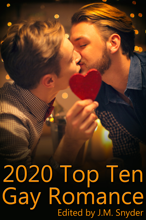 2020 Top Ten Gay Romance edited by J.M. Snyder