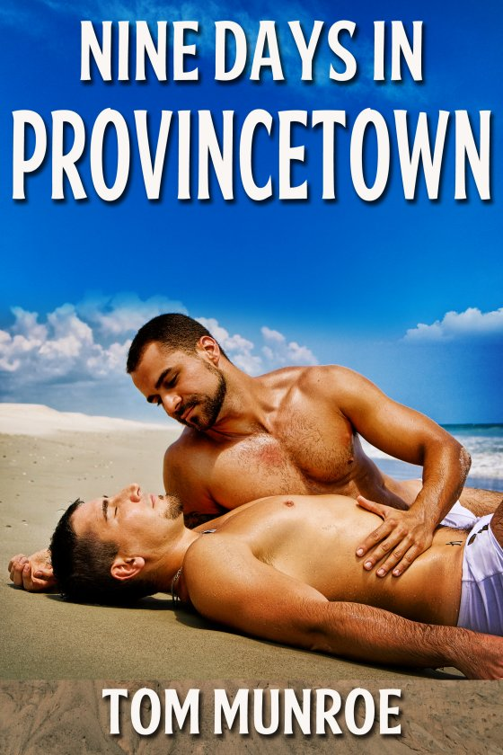 Nine Days in Provincetown