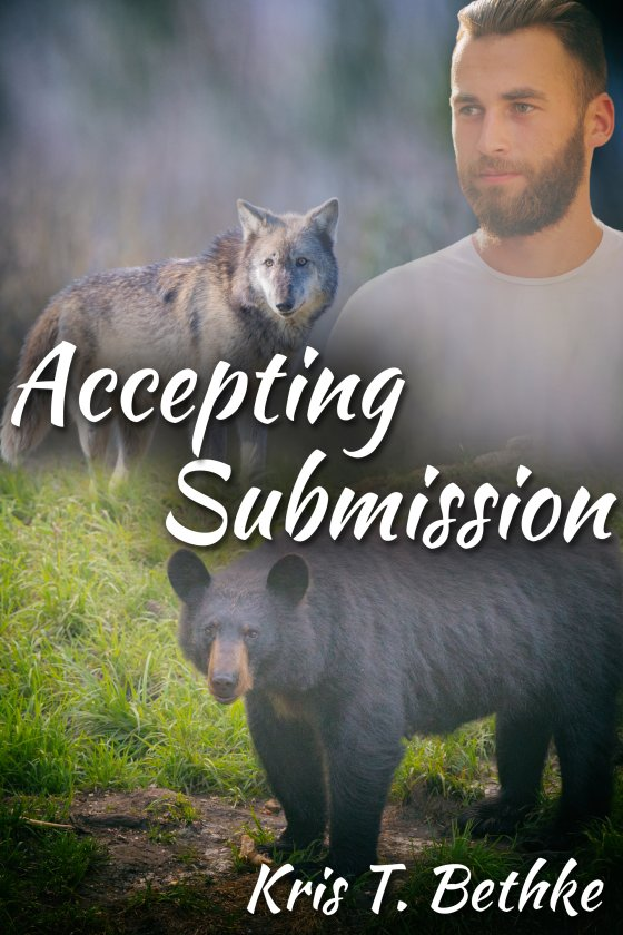 <i>Accepting Submission</i> by Kris T. Bethke