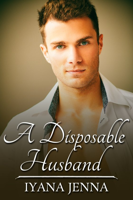 A Disposable Husband