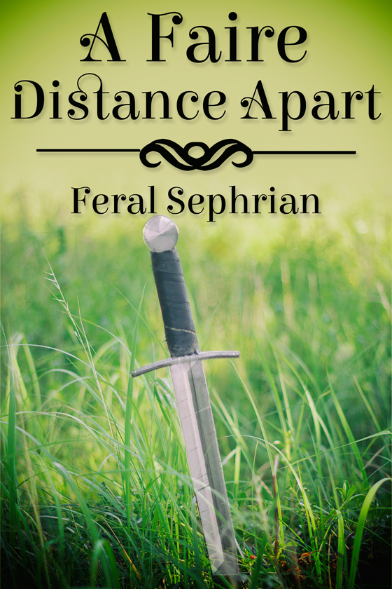 <i>A Faire Distance Apart</i> by Feral Sephrian