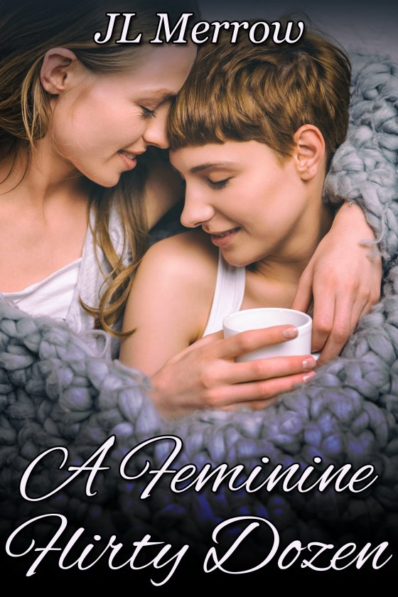 <i>A Feminine Flirty Dozen</i> by JL Merrow