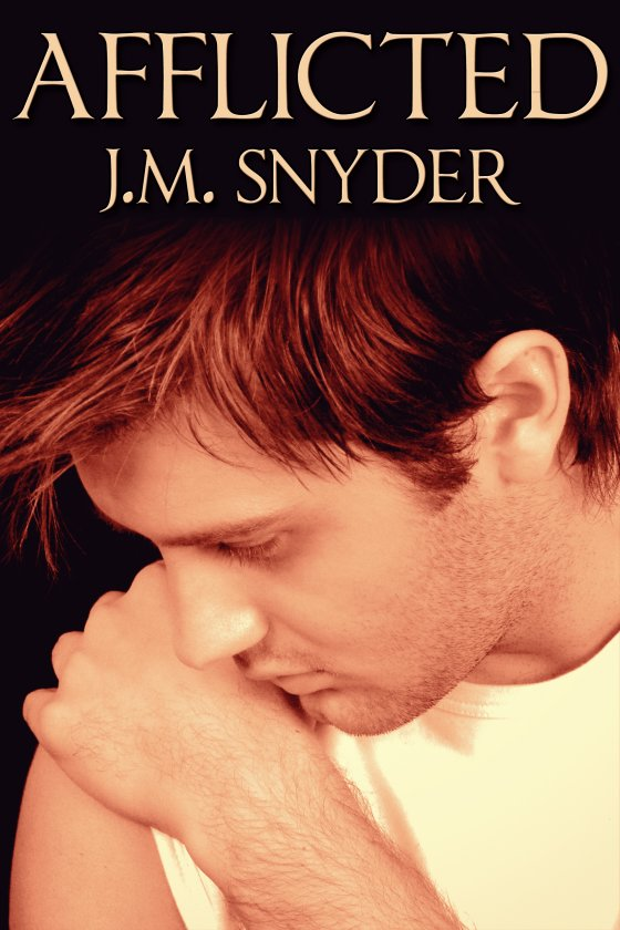 Afflicted by J.M. Snyder