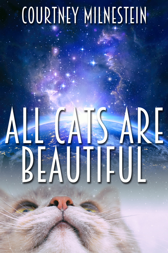 <i>All Cats Are Beautiful</i> by Courtney Milnestein
