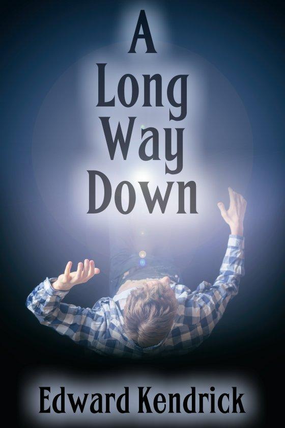 <i>A Long Way Down</i> by Edward Kendrick