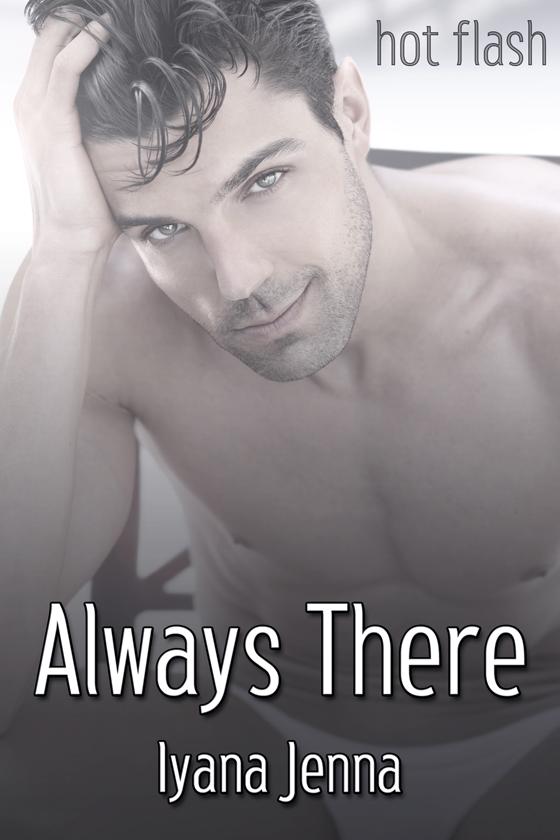 <i>Always There</i> by Iyana Jenna
