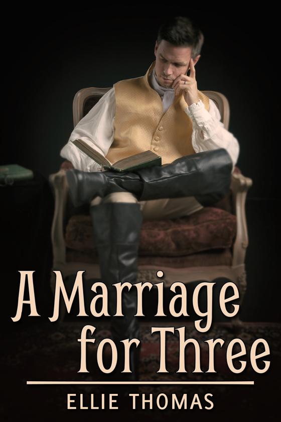 <i>A Marriage for Three</i> by Ellie Thomas