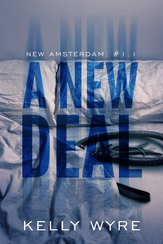 <i>A New Deal</i> by Kelly Wyre