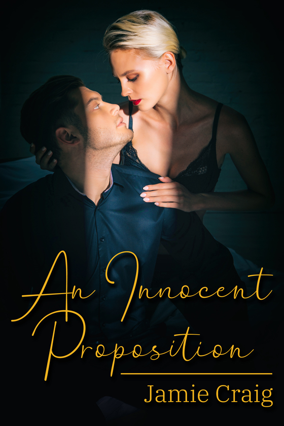 <i>An Innocent Proposition</i> by Jamie Craig