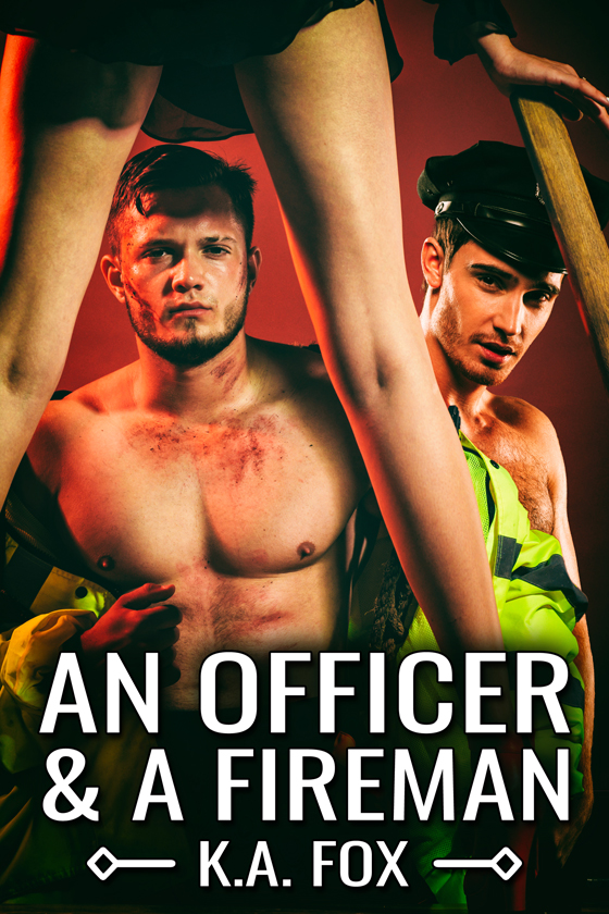 <i>An Officer and a Fireman</i> by K.A. Fox