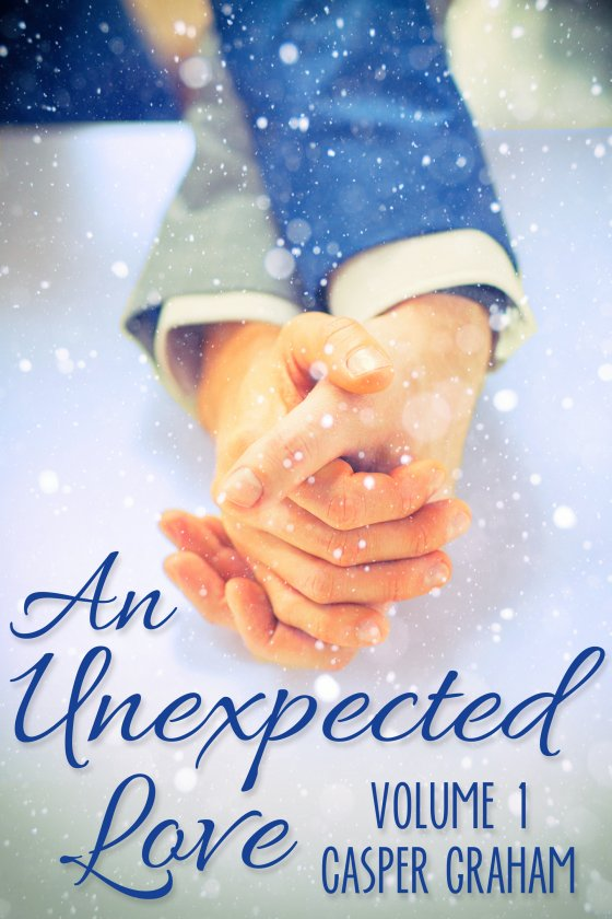 <i>An Unexpected Love Volume 1</i> by Casper Graham