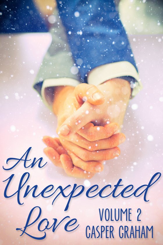 <i>An Unexpected Love Volume 2</i> by Casper Graham