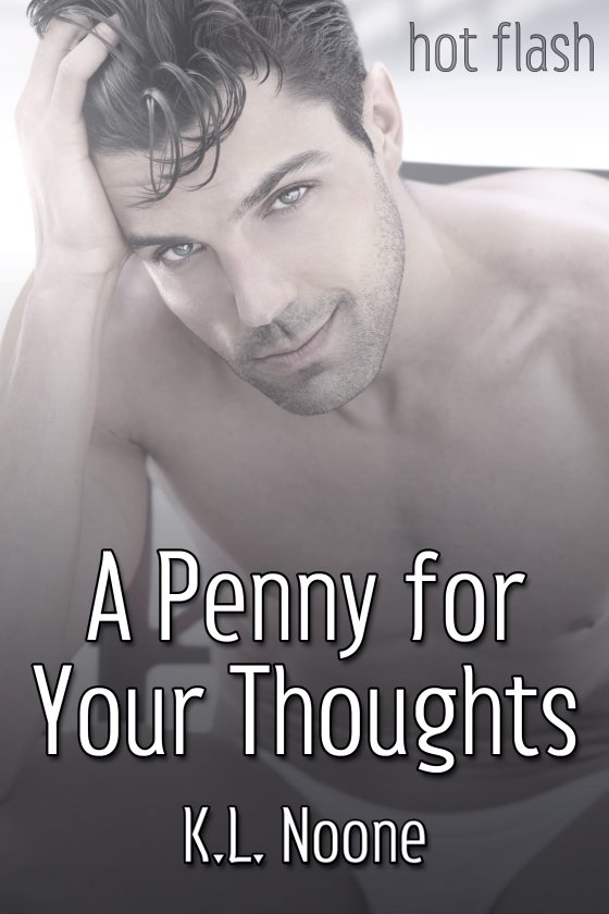 <i>A Penny for Your Thoughts</i> by K.L. Noone