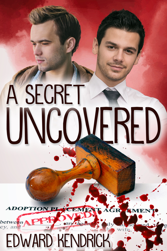 <i>A Secret Uncovered</i> by Edward Kendrick